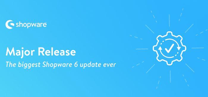 Shopware Major Release 6.4
